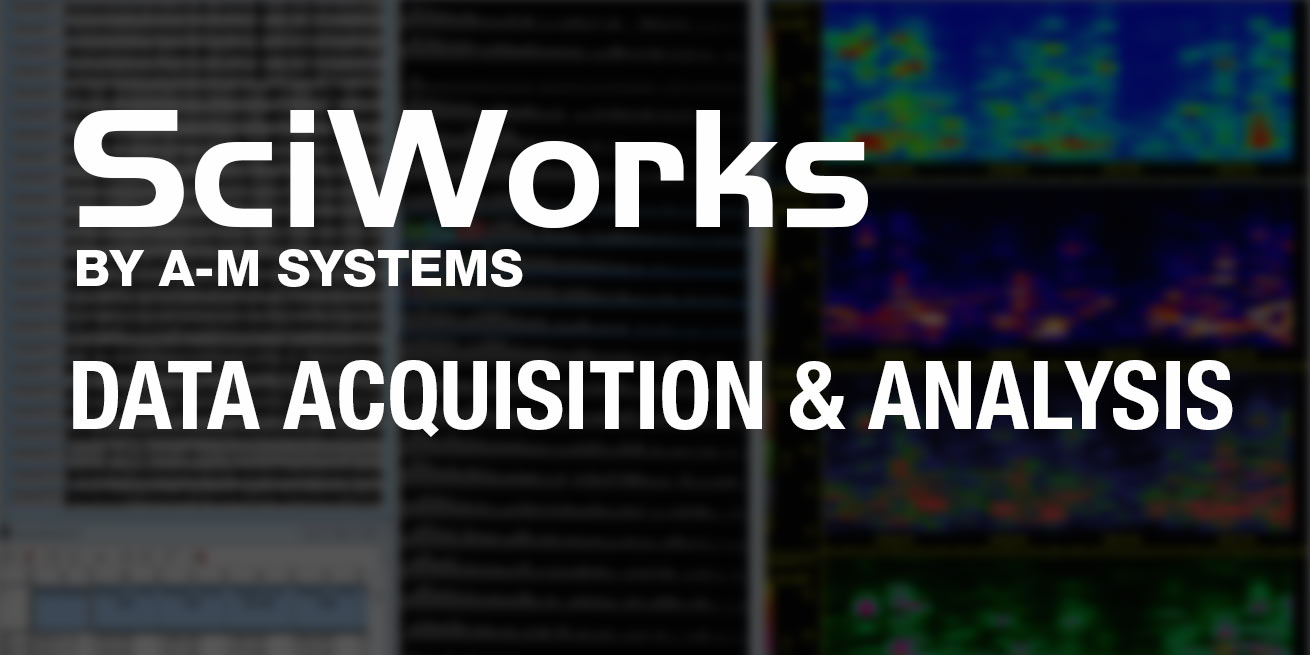 SciWorks Data Acquisition and Analysis software for neuroscience research